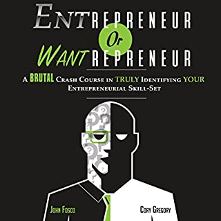 Entrepreneur or Wantrepreneur