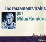 Les Testaments Trahis