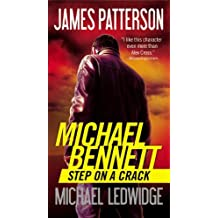 Step on a Crack (Michael Bennett) by James Patterson (2013-08-06)