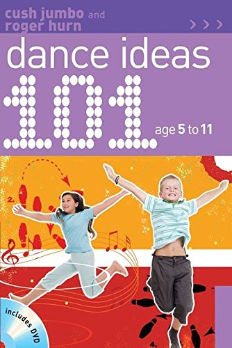 101 Dance Ideas Age 5-11