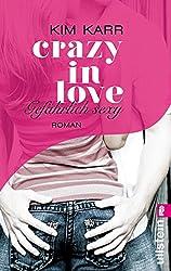 Gefährlich sexy - Crazy in Love 2