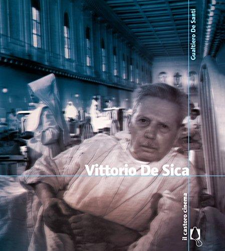 vittorio de sica (il castoro cinema vol. 213)