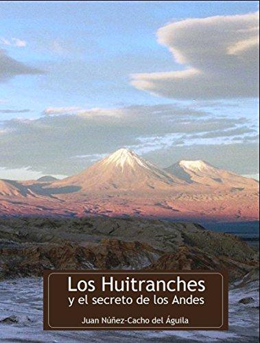 Los Huitranches y el secreto de los Andes