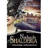 Noches de Shalderia: Serie Completa
