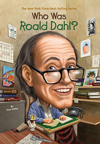 Who Was Roald Dahl? por True Kelley