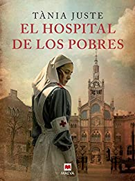 El hospital de los pobres par Tania Juste