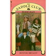 Saddle Club Book 1: Horse Crazy (Saddle Club series)