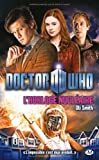 Doctor Who, Tome : L'Horloge nucléaire