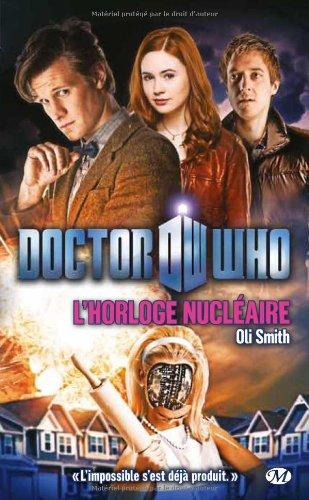 Doctor Who, Tome : L'Horloge nucléaire, Livres/Bande dessinée