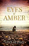 Eyes of Amber by Anya Stassiy