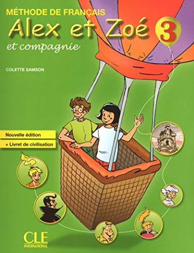 Alex et Zoé - Niveau 3 - Livre de l'élève par Colette Samson