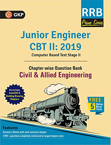 RRB (Railway Recruitment Board) Prime Series 2019 : Junior Engineer CBT 2 - Chapter-wise and Topic-Wise Question Bank - Civil & Allied Engineering