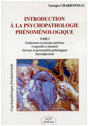 Introduction  la psychopathologie phnomnologie T. I