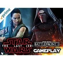 Star Wars Battlefront 2: The Last Jedi Gameplay