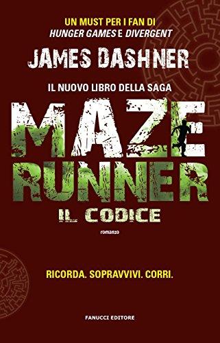 Maze Runner - Il codice (Fanucci Editore)