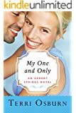 My One and Only (Ardent Springs Book 3) (English Edition)