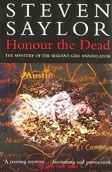 Honour the Dead by Saylor, Steven