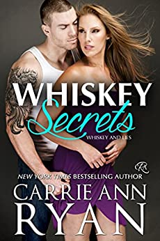 Whiskey Secrets (Whiskey and Lies Book 1) (English Edition) von [Ryan, Carrie Ann]