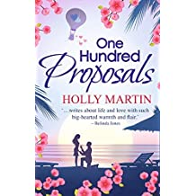 One Hundred Proposals by Holly Martin (2015-09-01)