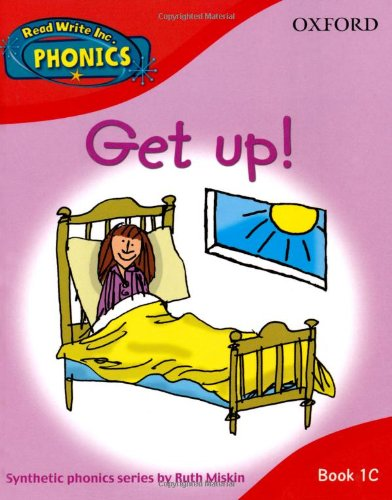 Read Write Inc. Home Phonics: Get Up!: Book 1c (Read Write Inc Phonics 1c)