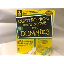 Quattro Pro 6 for Windows for Dummies by John Walkenbach (1994-11-02)