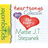 Heartsongs Collection (Library Edition): The Poetry of Mattie J. T. Stepanek