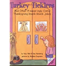 thanksgiving knock knock jokes. Turkey Ticklers  And Other A maize ingly Corny Thanksgiving Knock Jokes Amazon co uk Katy Hall Books Biography Blogs Audiobooks Kindle