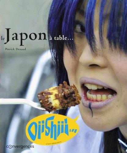 Le Japon à table... par PATRICK DENAUD