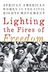 Lighting the fires of freedom par Dewart Bell
