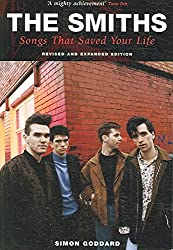 [(The Smiths : Songs That Saved Your Life)] [By (author) Simon Goddard] published on (September, 2006)