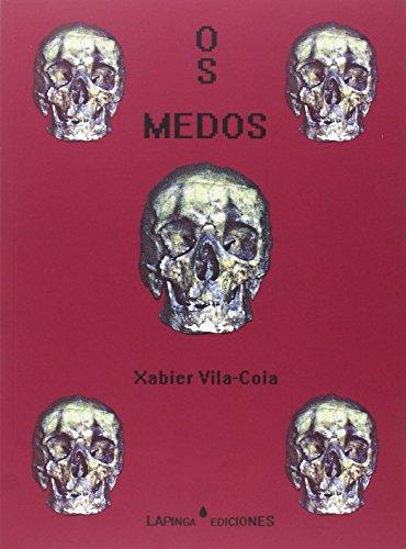 Descargar Libro OS MEDOS de Xabier Vila-Coia