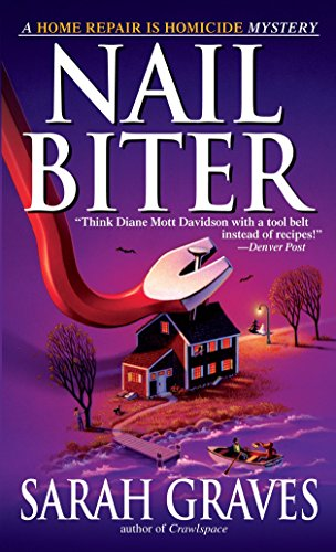 Nail Biter: A Home Repair Is Homicide Mystery (Home Repair Is Homicide Mysteries (Paperback))