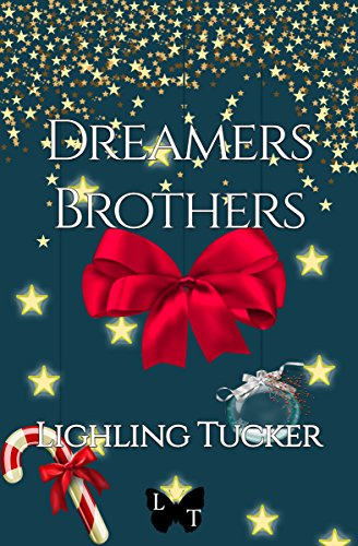 Dreamers Brothers por Lighling Tucker