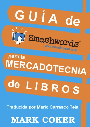 Guía de Smashwords para la Mercadotecnia de Libros