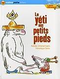 Le journal d'Andromaque : Le yéti aux petits pieds
