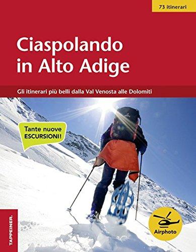 Ciaspolando in Alto Adige: Gli itinerari più belli dalla Val Venosta alle Dolomiti