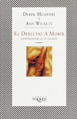 El Derecho a Morir by Derek Humphry