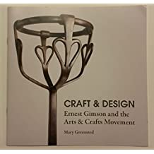 Craft and Design: Ernest Gimson and the Arts and Crafts Movement