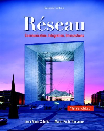 Reseau: Communication, Integration, Intersections, 2nd Edition by Schultz, Jean Marie, Tranvouez, Marie-Paule (2014) Paperback