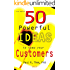 50 Powerful Ideas to keep your customers