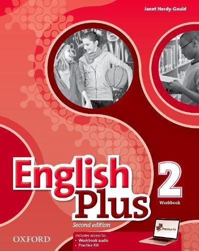English Plus 2. Workbook with Access to Practice Kit (Spanische Oxford Grammatik)