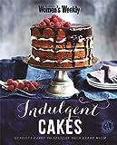 Indulgent Cakes (The Australian Women's Weekly)