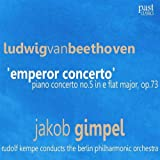 "Beethoven: Piano Concerto No. 5 in E-Flat Major, Op. 73 - ""Emperor Concerto"""