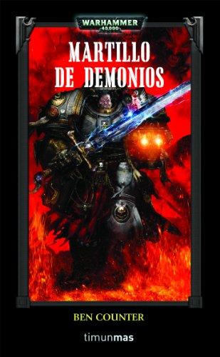 Martillo de Demonios (Warhammer 40.000) por Ben Counter