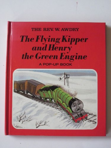 The flying kipper and Henry the green engine