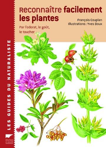 """<a href=""""/node/142838"""">Reconnaître facilement les plantes / par l'odorat, le goût, le toucher</a>"""