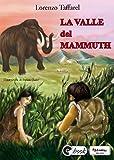 La valle del mammuth (Collana ebook Vol. 25)