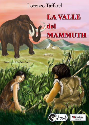 La valle del mammuth (Collana ebook Vol. 25)