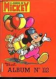 LE JOURNAL DE MICKEY ALBUM N° 112. DU N° 1684 AU N° d'occasion  Livré partout en Belgique
