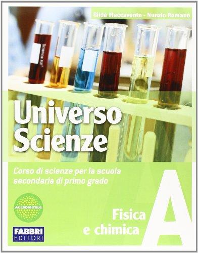 Universo scienze. Tomo A. Per la Scuola media. Con CD-ROM